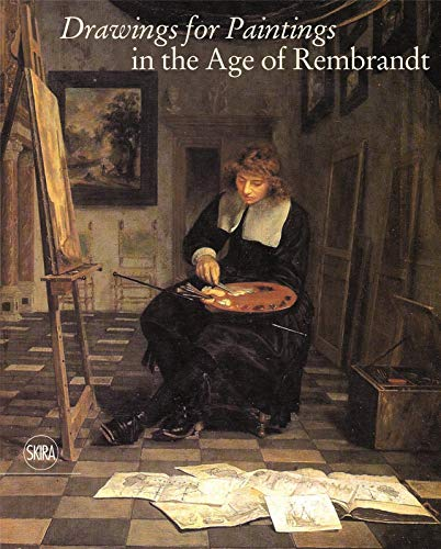 9788857231525: Drawings for Paintings in the Age of Rembrandt