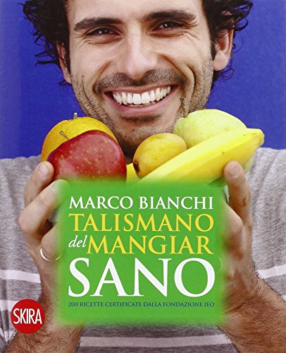 9788857232126: Il talismano del mangiar sano (Varia)