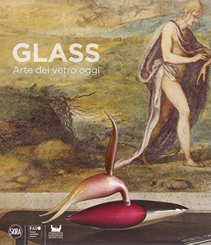 9788857232157: Glass. Arte del vetro oggi. Ediz. italiana e inglese