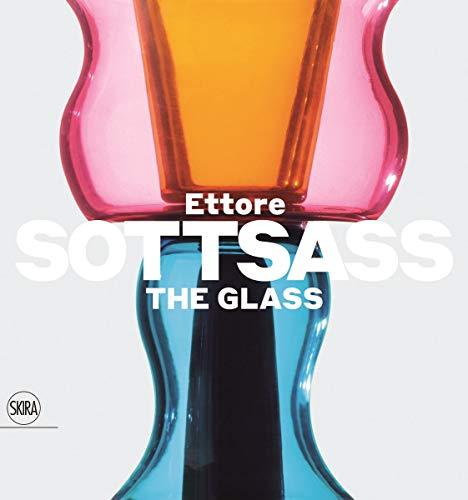 Ettore Sottsass The Glass: Sottsass, Ettore