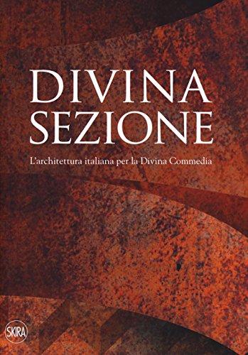Divina sezione : l'architettura italiana per la