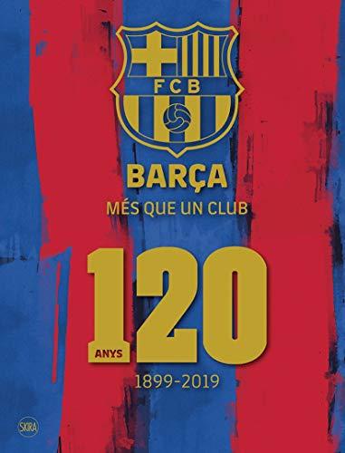 9788857240961: Barça Més Que Un Club