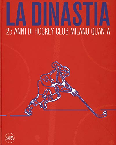 La dinastia. 25 anni di Hockey Club