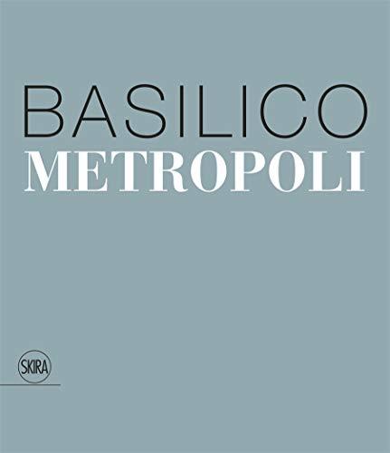 9788857243153: Gabriele Basilico. Metropoli. Ediz. italiana e inglese