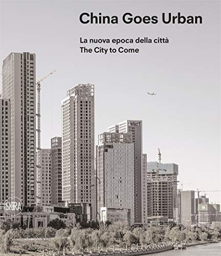 , China Goes Urban (Bilingual edition)