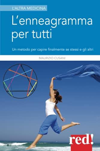 L'enneagramma per tutti. Un metodo per capire: Maurizio Cusani