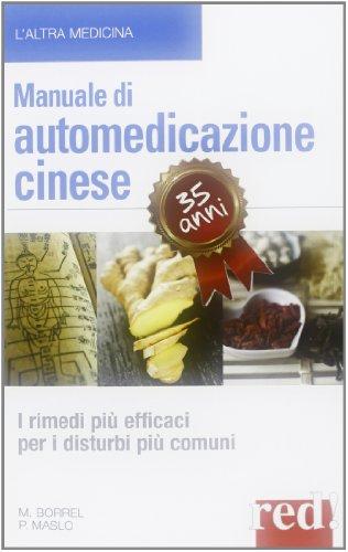 9788857303604: Manuale di automedicazione cinese