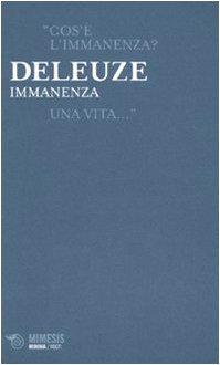 Immanenza (Minima / Volti) - Deleuze, Gilles
