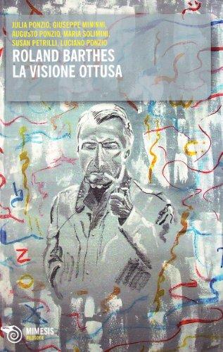 Roland Barthes. La visione ottusa: Mimesis