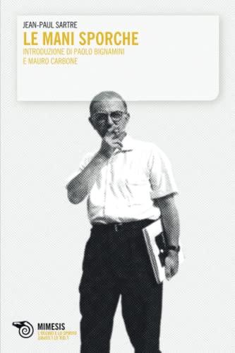Le mani sporche: Jean-Paul Sartre