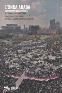 9788857507743: L'onda araba. I documenti delle rivolte