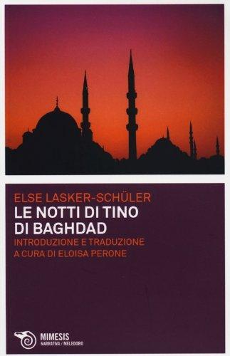 9788857513126: Le notti di Tino di Baghdad