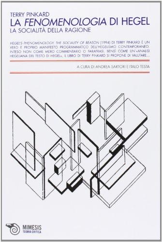 9788857519289: La fenomenologia di Hegel. La socialit� della ragione (Teoria critica)