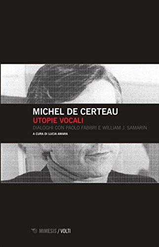 9788857528502: Utopie vocali. Dialoghi con Paolo Fabbri e William J. Samarin