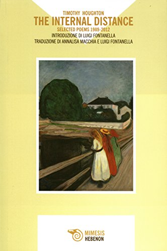 9788857532035: The Internal Distance, Selected Poems 1989-2012