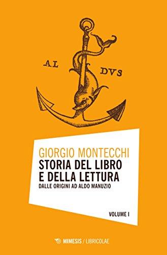 9788857532622: Storia del libro e della lettura. Dalle origini ad Aldo Manuzio (Vol. 1)