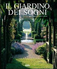 9788857600949: Il giardino dei sogni. Ediz. illustrata