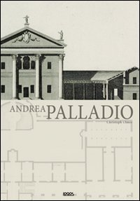 9788857602813: Andrea Palladio. Ediz. illustrata