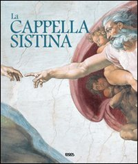 9788857602967: La Cappella sistina. Ediz. italiana, inglese, spagnola e portoghese