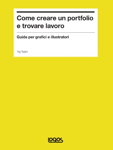 9788857605777: Come creare un portfolio e trovare lavoro. Guida per grafici e illustratori