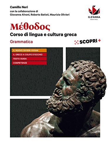 9788857790398: Méthodos. Grammatica-Il greco a colpo d'occhio. Per il Liceo classico. Con ebook. Con espansione online