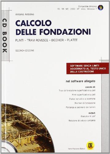 9788857900360: Calcolo delle fondazioni. Con CD-ROM