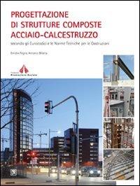 9788857901084: Progettazione di strutture composte acciaio-calcestruzzo