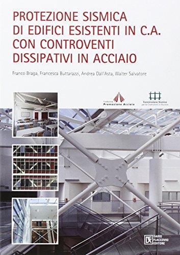 Protezione sismica di edifici esistenti in c.a.: Franco Braga; Francesca