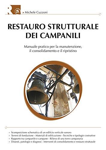9788857906034: Restauro strutturale dei campanili