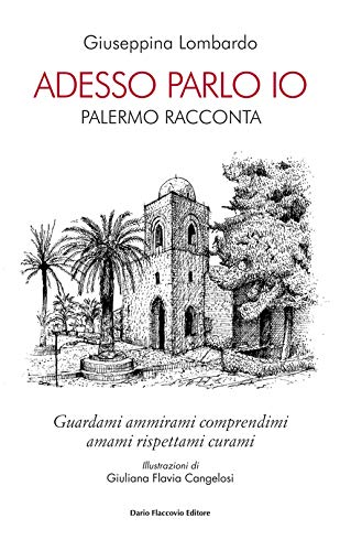 9788857909745: Adesso parlo io. Palermo racconta