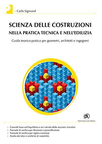Scienza delle costruzioni nella pratica tecnica e: Sigmund, Carlo