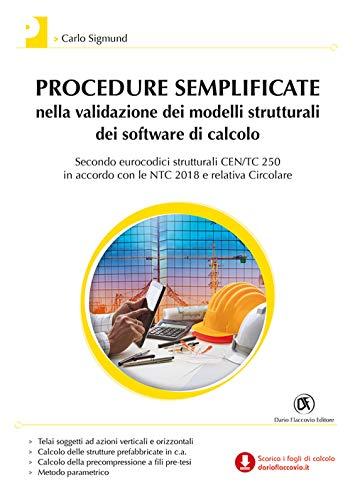 Procedure semplificate nella validazione dei modelli strutturali: Sigmund, Carlo