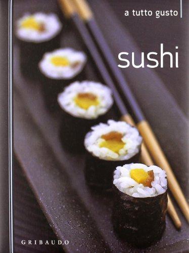 9788858002315: Sushi (A tutto gusto)