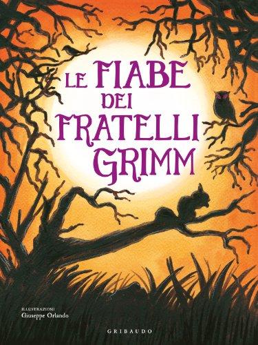 9788858007464: Le fiabe dei fratelli Grimm