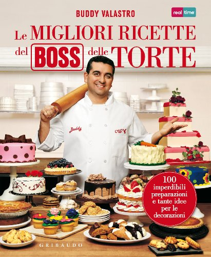 9788858008850: Le migliori ricette del boss delle torte (Sapori e fantasia)