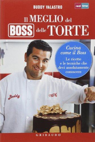 9788858012079: Il meglio del boss delle torte