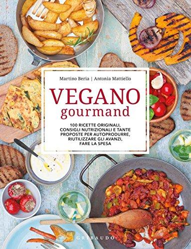 9788858013731: Vegano gourmand. Ediz. illustrata (Sapori e fantasia)