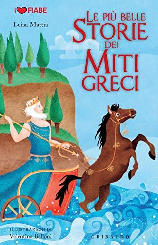 9788858014011: piu belle storie dei miti greci