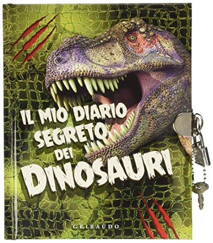 9788858014479: Il mio diario segreto dei dinosauri. Ediz. illustrata