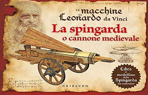 Le macchine di Leonardo da Vinci. La: Stefano Trainito