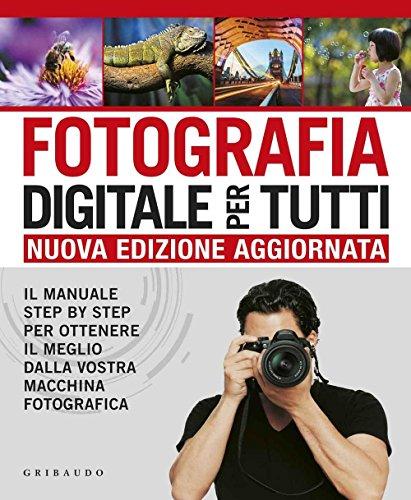 9788858015858: FOTOGRAFIA DIGITALE PER TUTTI