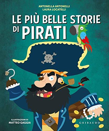 9788858022399: Le più belle storie di pirati