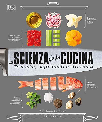 9788858026274: La scienza della cucina. Tecniche, ingredienti e strumenti