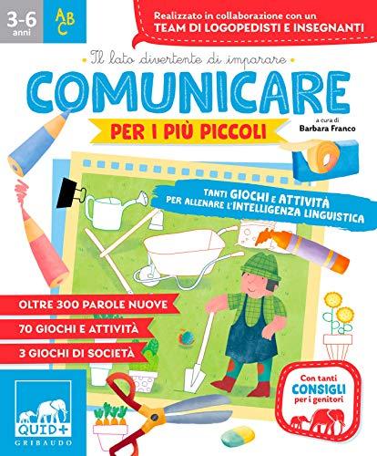 9788858028759: Comunicare per i più piccoli. Tanti giochi e attività per allenare l'intelligenza linguistica