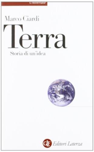 9788858104354: Terra. Storia di un'idea