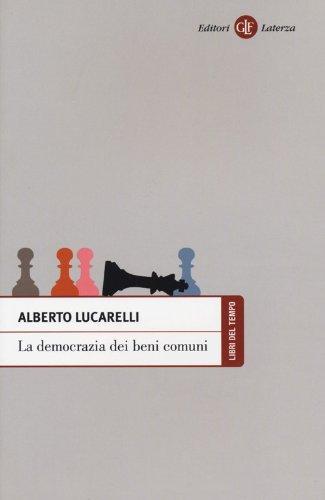 9788858105238: La democrazia dei beni comuni