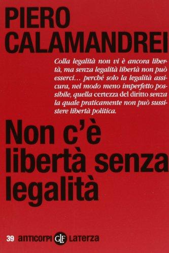 9788858107379: Non c'è libertà senza legalità (Anticorpi)