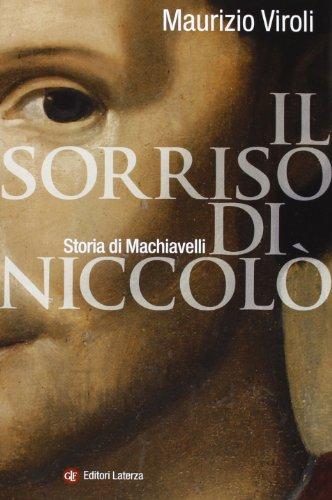 9788858107478: Il sorriso di Niccolò. Storia di Machiavelli
