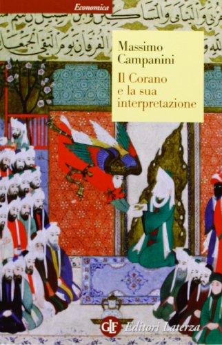 9788858108154: Il Corano e la sua interpretazione (Economica Laterza)