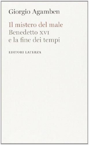 9788858108314: Il mistero del male. Benedetto XVI e la fine dei tempi